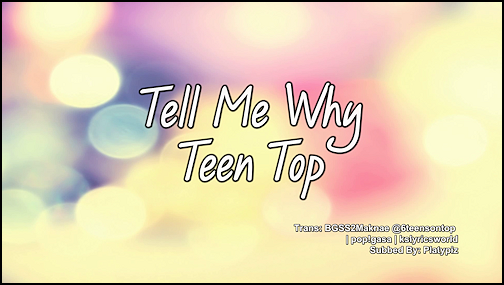 tell me why tell me why lyrics: